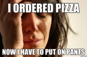 first-world-pizza-problems